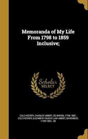 Bog, hardback Memoranda of My Life from 1798 to 1859 Inclusive;
