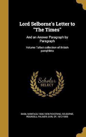 Bog, hardback Lord Selborne's Letter to the Times af Basil Montagu 1836-1878 Pickering