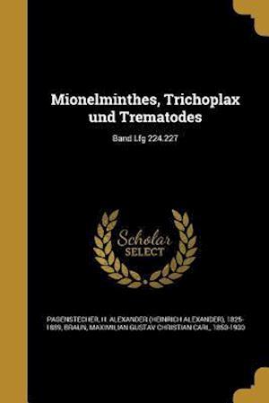 Bog, paperback Mionelminthes, Trichoplax Und Trematodes; Band Lfg 224.227