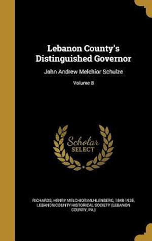 Bog, hardback Lebanon County's Distinguished Governor
