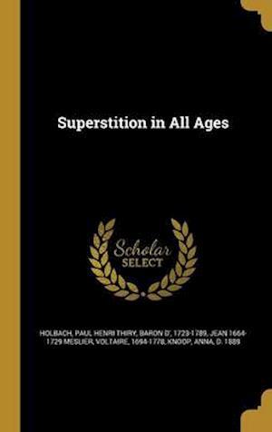 Superstition in All Ages af Jean 1664-1729 Meslier