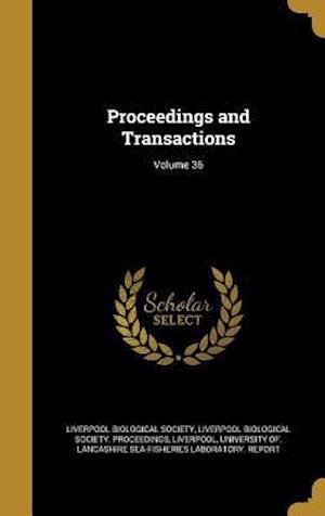 Bog, hardback Proceedings and Transactions; Volume 36