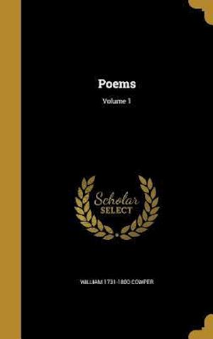 Bog, hardback Poems; Volume 1 af William 1731-1800 Cowper