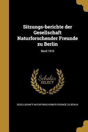 Bog, paperback Sitzungs-Berichte Der Gesellschaft Naturforschender Freunde Zu Berlin; Band 1919