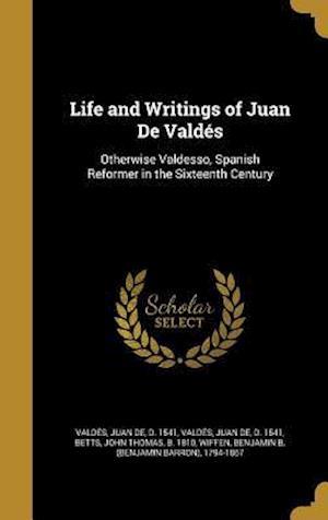 Bog, hardback Life and Writings of Juan de Valdes
