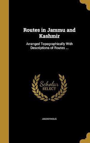 Bog, hardback Routes in Jammu and Kashmir