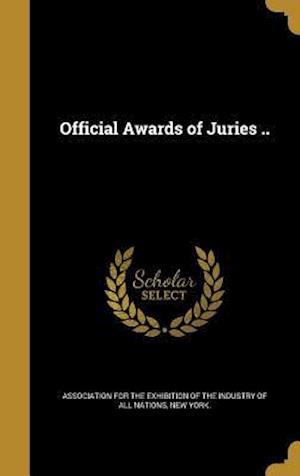 Bog, hardback Official Awards of Juries ..