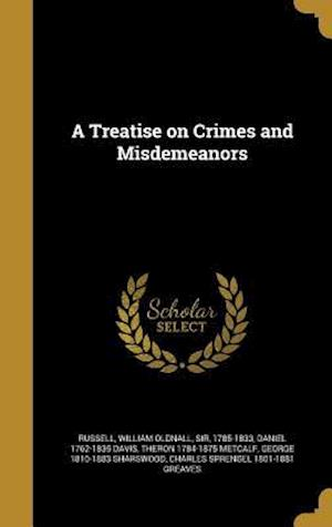 A Treatise on Crimes and Misdemeanors af Daniel 1762-1835 Davis, Theron 1784-1875 Metcalf