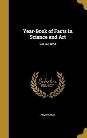 Bog, hardback Year-Book of Facts in Science and Art; Volume 1854