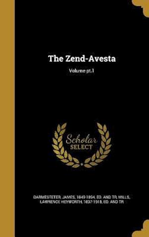 Bog, hardback The Zend-Avesta; Volume PT.1