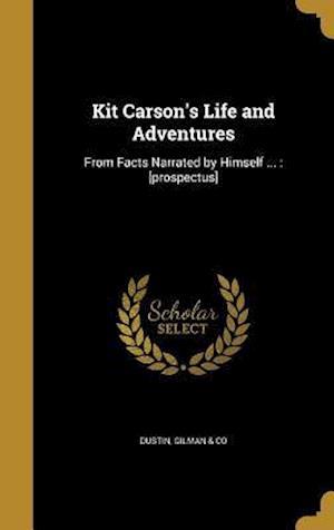 Bog, hardback Kit Carson's Life and Adventures