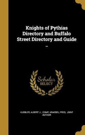 Bog, hardback Knights of Pythias Directory and Buffalo Street Directory and Guide ..