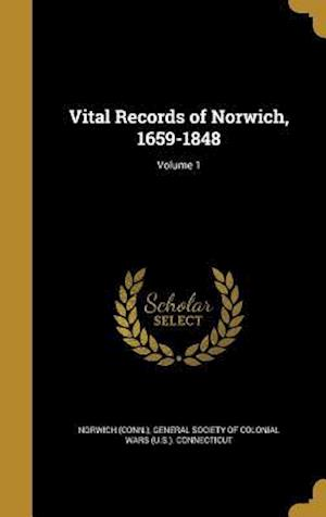 Bog, hardback Vital Records of Norwich, 1659-1848; Volume 1