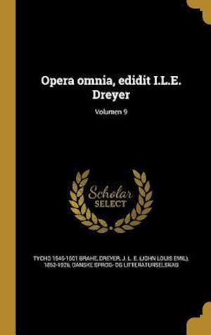 Bog, hardback Opera Omnia, Edidit I.L.E. Dreyer; Volumen 9 af Tycho 1546-1601 Brahe