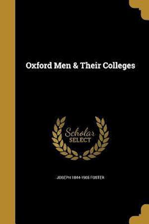Bog, paperback Oxford Men & Their Colleges af Joseph 1844-1905 Foster