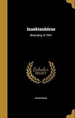 Bog, hardback Insektenborse; Band Jahrg. 31 1914