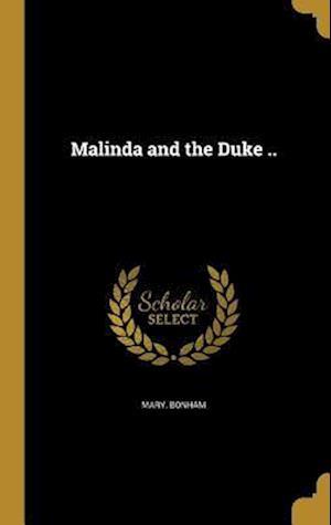 Bog, hardback Malinda and the Duke .. af Mary Bonham