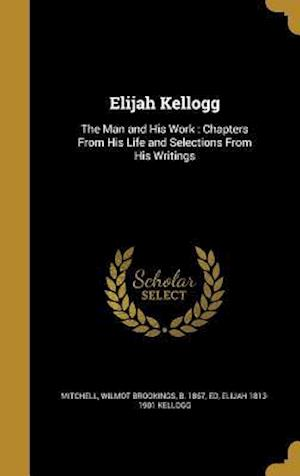 Elijah Kellogg af Elijah 1813-1901 Kellogg