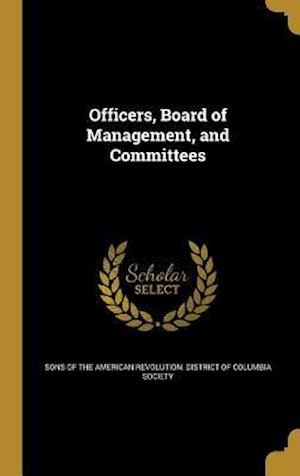 Bog, hardback Officers, Board of Management, and Committees