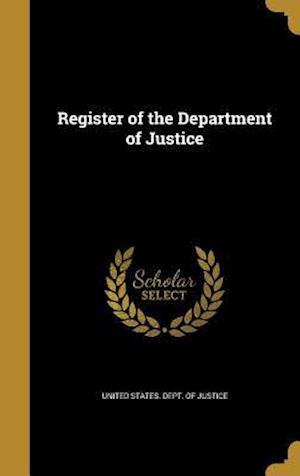 Bog, hardback Register of the Department of Justice
