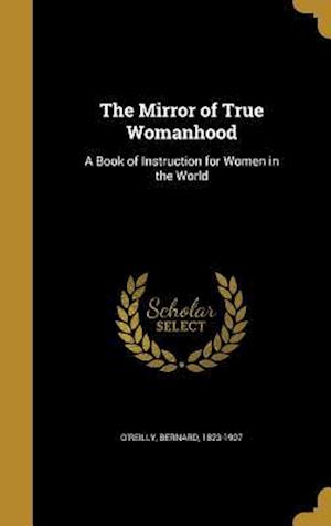 Bog, hardback The Mirror of True Womanhood