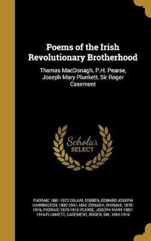 Bog, hardback Poems of the Irish Revolutionary Brotherhood af Padraic 1881-1972 Colum