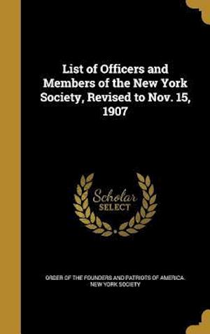 Bog, hardback List of Officers and Members of the New York Society, Revised to Nov. 15, 1907