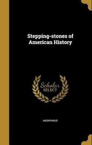 Bog, hardback Stepping-Stones of American History
