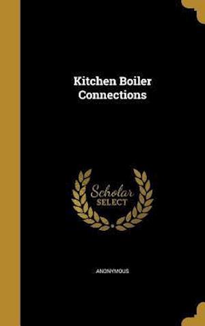 Bog, hardback Kitchen Boiler Connections