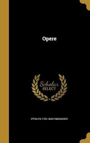 Bog, hardback Opere af Ippolito 1753-1828 Pindemonte
