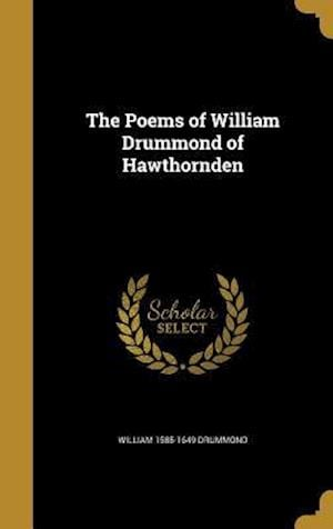 Bog, hardback The Poems of William Drummond of Hawthornden af William 1585-1649 Drummond
