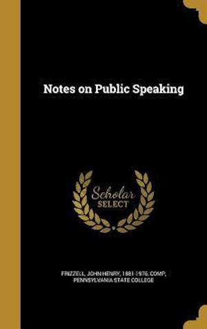 Bog, hardback Notes on Public Speaking