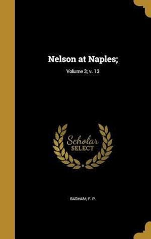 Bog, hardback Nelson at Naples;; Volume 3; V. 13