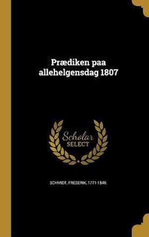 Bog, hardback Praediken Paa Allehelgensdag 1807