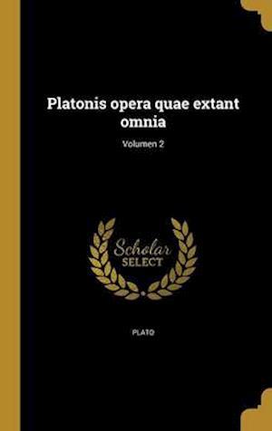 Platonis Opera Quae Extant Omnia; Volumen 2 af Henri 1531-1598 Ed Estienne