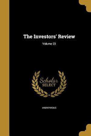 Bog, paperback The Investors' Review; Volume 23