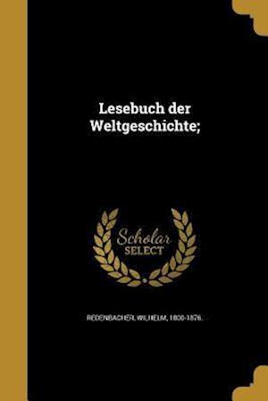 Bog, paperback Lesebuch Der Weltgeschichte;