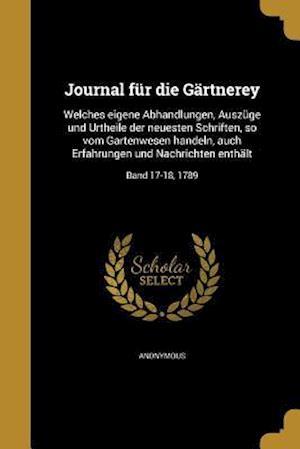 Bog, paperback Journal Fur Die Gartnerey