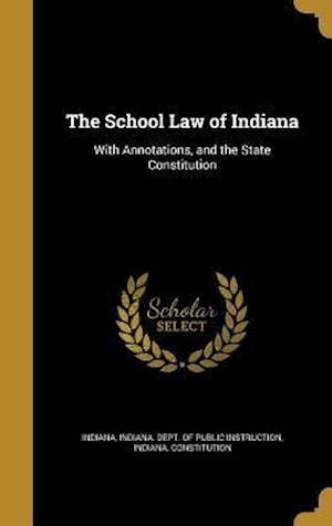 Bog, hardback The School Law of Indiana