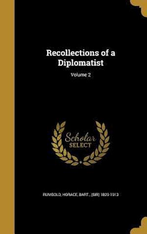 Bog, hardback Recollections of a Diplomatist; Volume 2