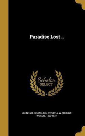 Bog, hardback Paradise Lost .. af John 1608-1674 Milton