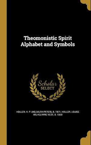 Bog, hardback Theomonistic Spirit Alphabet and Symbols