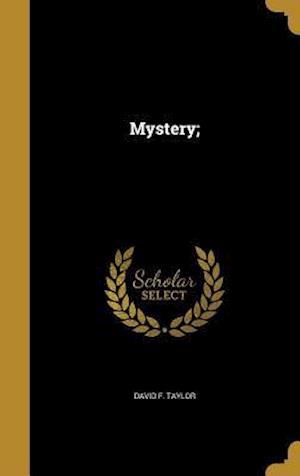 Bog, hardback Mystery; af David F. Taylor
