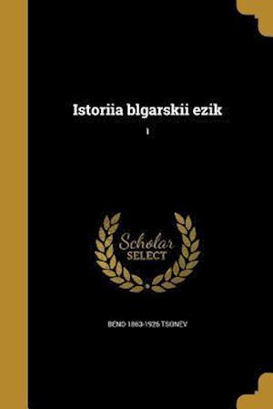 Istoriia Blgarskii Ezik; 1 af Beno 1863-1926 Tsonev