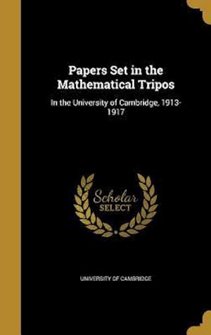 Bog, hardback Papers Set in the Mathematical Tripos