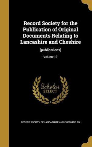 Bog, hardback Record Society for the Publication of Original Documents Relating to Lancashire and Cheshire