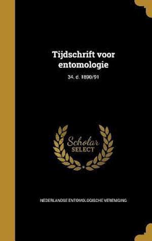 Bog, hardback Tijdschrift Voor Entomologie; 34. D. 1890/91