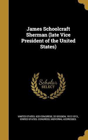 Bog, hardback James Schoolcraft Sherman (Late Vice President of the United States)