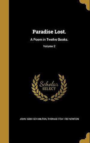 Bog, hardback Paradise Lost. af Thomas 1704-1782 Newton, John 1608-1674 Milton