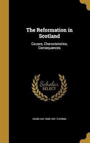 Bog, hardback The Reformation in Scotland af David Hay 1849-1931 Fleming